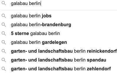 """Autosuggest Suchbegriffe von Google für das Keyword """"galabau berlin"""""""